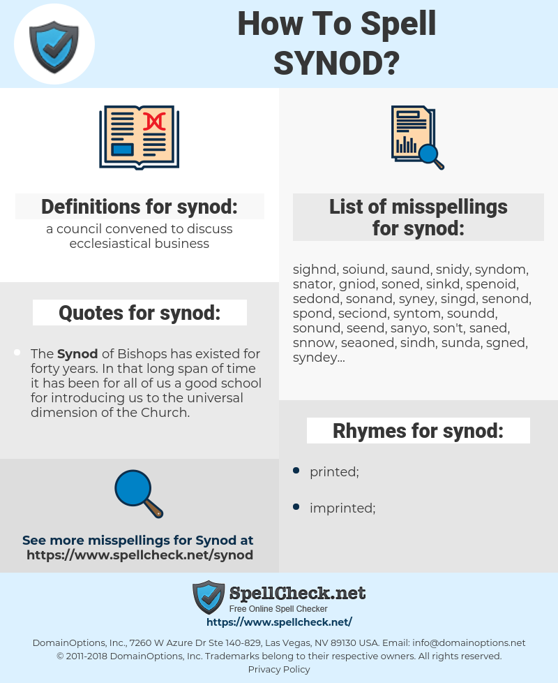 synod, spellcheck synod, how to spell synod, how do you spell synod, correct spelling for synod