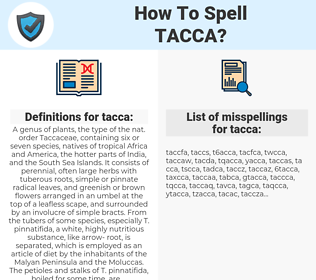 tacca, spellcheck tacca, how to spell tacca, how do you spell tacca, correct spelling for tacca