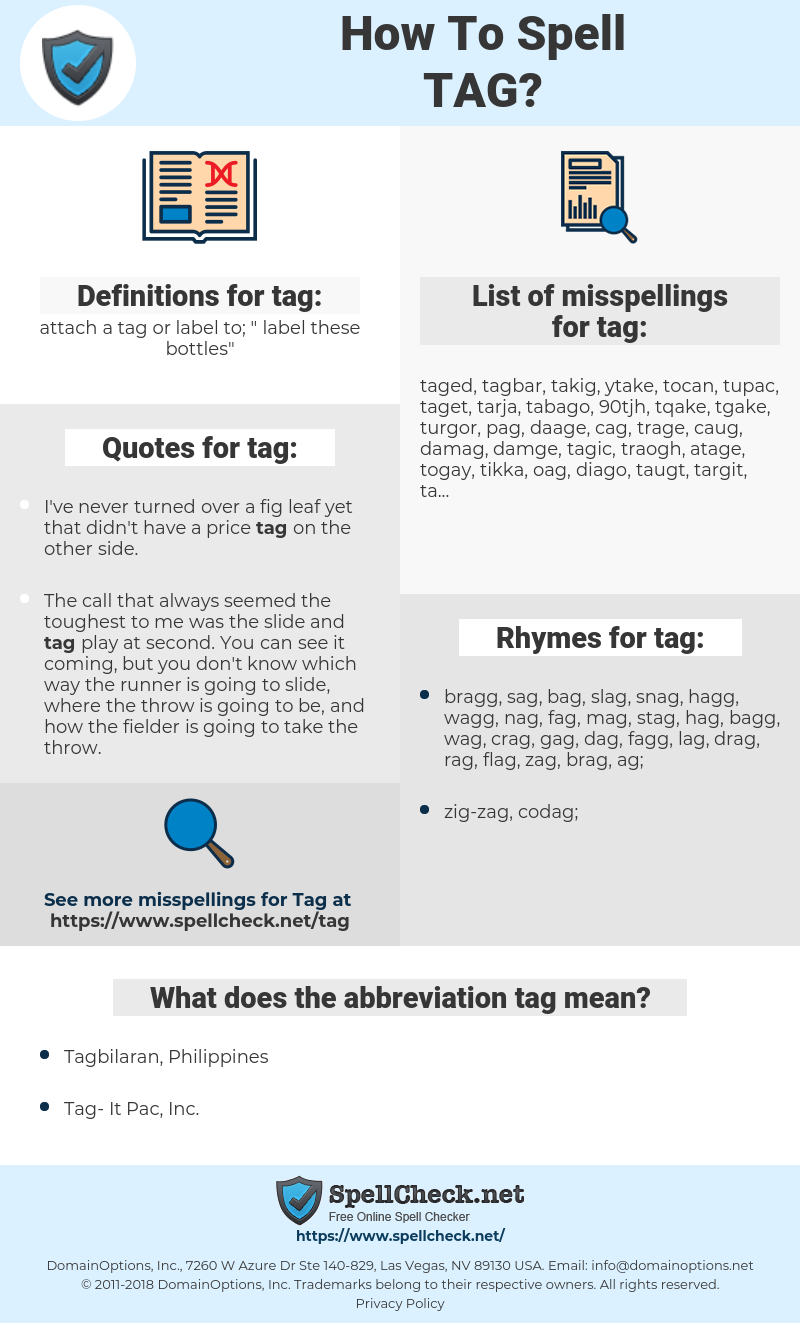 tag, spellcheck tag, how to spell tag, how do you spell tag, correct spelling for tag