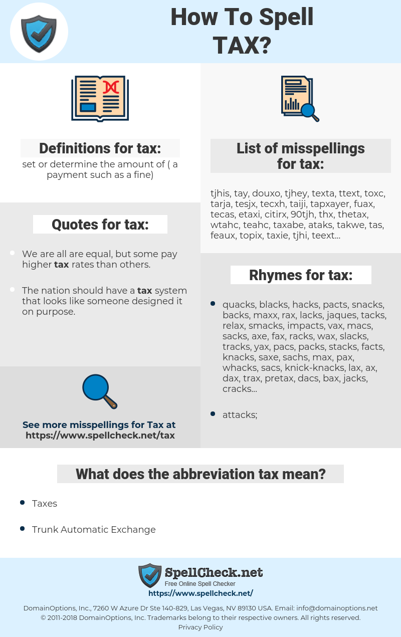 tax, spellcheck tax, how to spell tax, how do you spell tax, correct spelling for tax