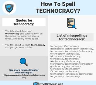 technocracy, spellcheck technocracy, how to spell technocracy, how do you spell technocracy, correct spelling for technocracy