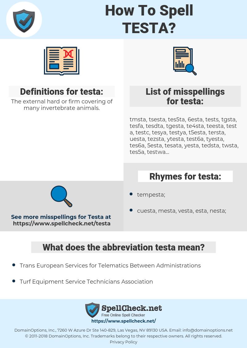 testa, spellcheck testa, how to spell testa, how do you spell testa, correct spelling for testa