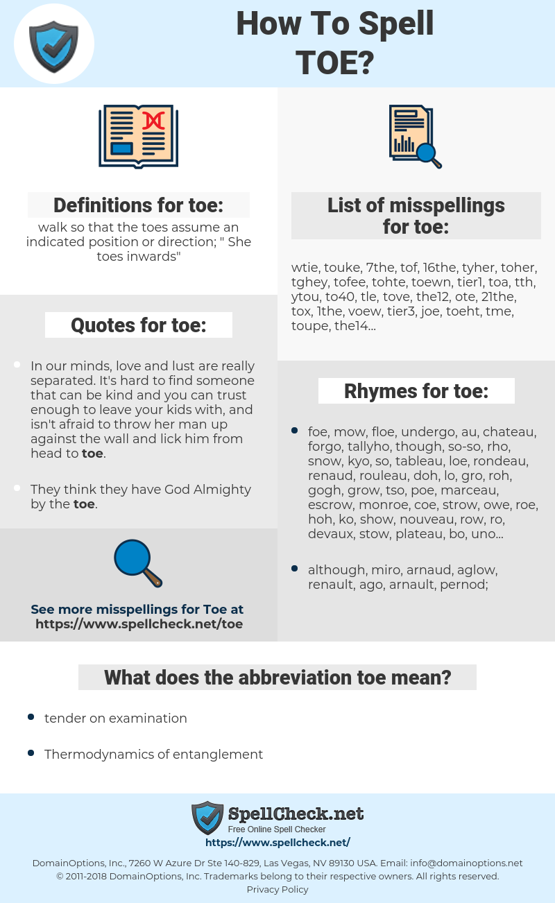 toe, spellcheck toe, how to spell toe, how do you spell toe, correct spelling for toe