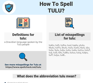tulu, spellcheck tulu, how to spell tulu, how do you spell tulu, correct spelling for tulu
