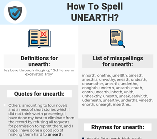 unearth, spellcheck unearth, how to spell unearth, how do you spell unearth, correct spelling for unearth