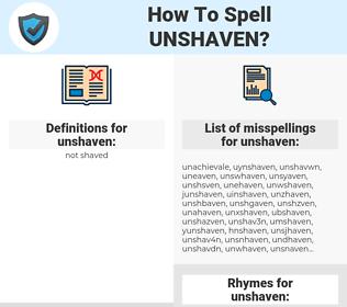 unshaven, spellcheck unshaven, how to spell unshaven, how do you spell unshaven, correct spelling for unshaven
