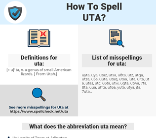 uta, spellcheck uta, how to spell uta, how do you spell uta, correct spelling for uta