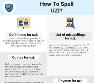 uzi, spellcheck uzi, how to spell uzi, how do you spell uzi, correct spelling for uzi