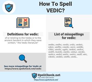 vedic, spellcheck vedic, how to spell vedic, how do you spell vedic, correct spelling for vedic