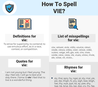 vie, spellcheck vie, how to spell vie, how do you spell vie, correct spelling for vie