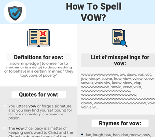 vow, spellcheck vow, how to spell vow, how do you spell vow, correct spelling for vow