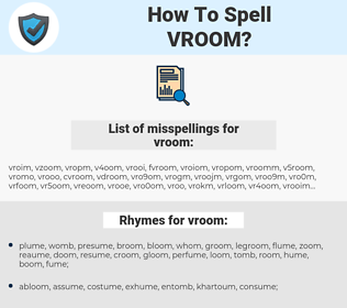 vroom, spellcheck vroom, how to spell vroom, how do you spell vroom, correct spelling for vroom