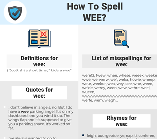 wee, spellcheck wee, how to spell wee, how do you spell wee, correct spelling for wee