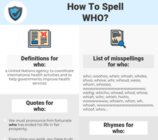 who, spellcheck who, how to spell who, how do you spell who, correct spelling for who