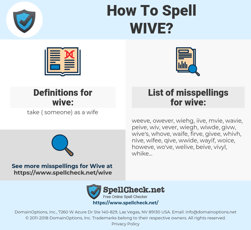 wive, spellcheck wive, how to spell wive, how do you spell wive, correct spelling for wive
