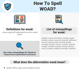 woad, spellcheck woad, how to spell woad, how do you spell woad, correct spelling for woad