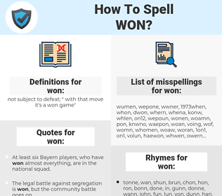 won, spellcheck won, how to spell won, how do you spell won, correct spelling for won