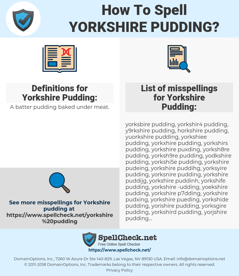 Yorkshire Pudding, spellcheck Yorkshire Pudding, how to spell Yorkshire Pudding, how do you spell Yorkshire Pudding, correct spelling for Yorkshire Pudding