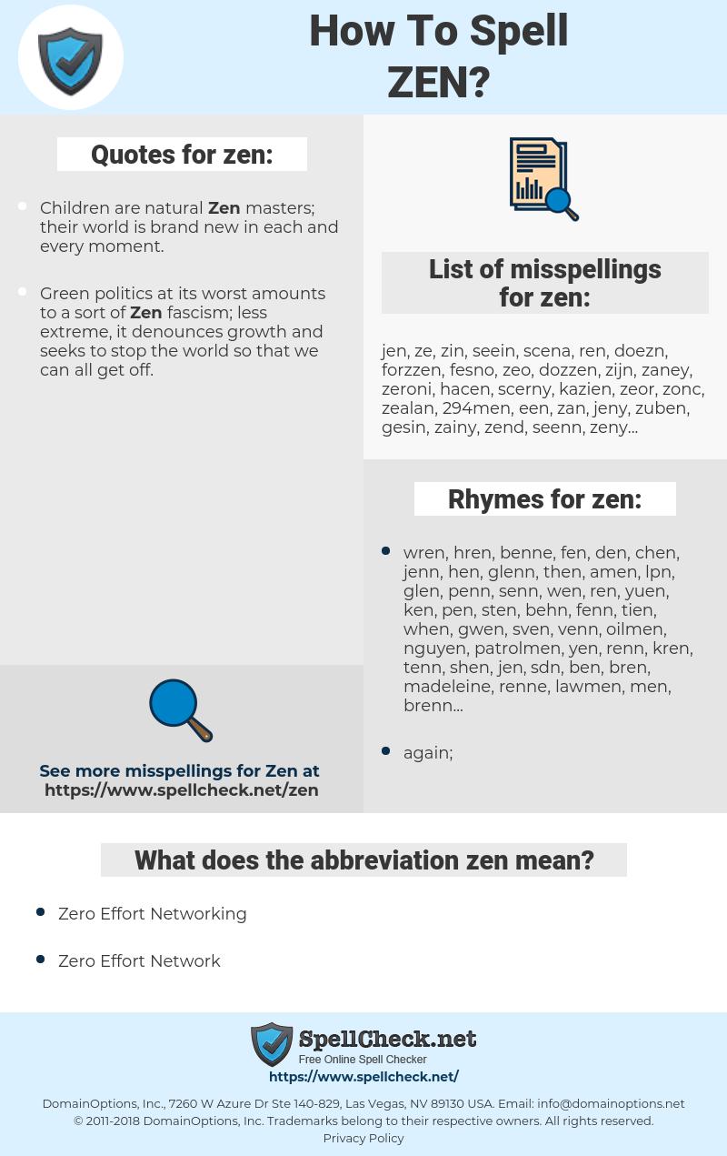zen, spellcheck zen, how to spell zen, how do you spell zen, correct spelling for zen