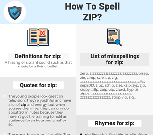 zip, spellcheck zip, how to spell zip, how do you spell zip, correct spelling for zip