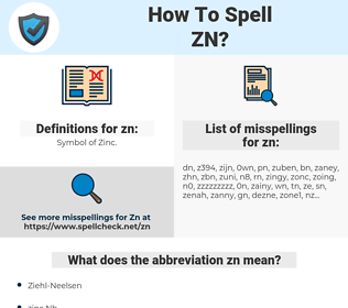 zn, spellcheck zn, how to spell zn, how do you spell zn, correct spelling for zn