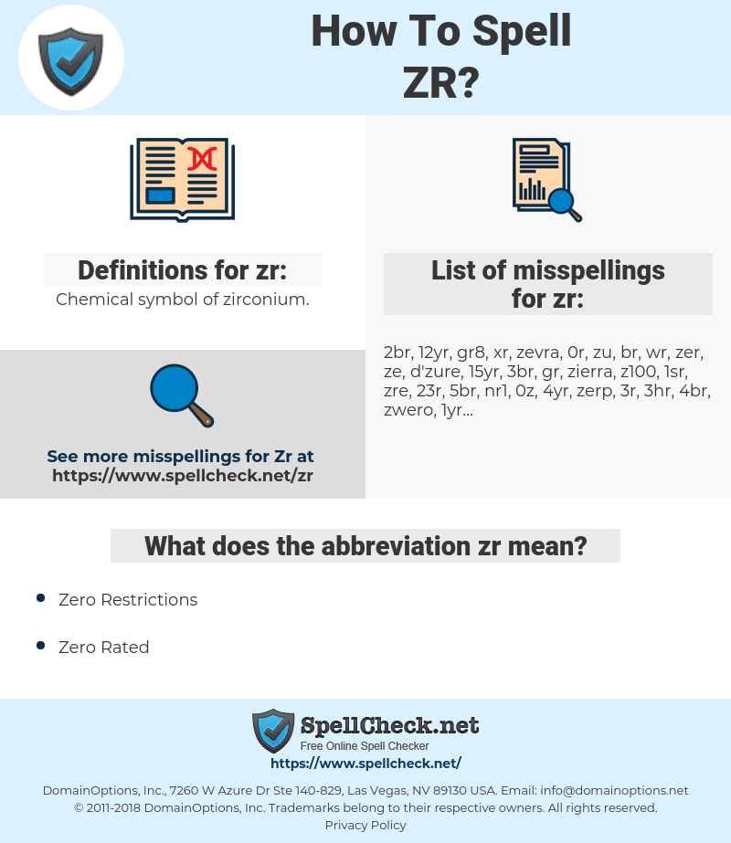 zr, spellcheck zr, how to spell zr, how do you spell zr, correct spelling for zr