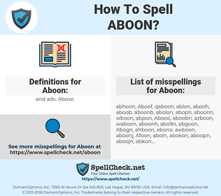 Aboon, spellcheck Aboon, how to spell Aboon, how do you spell Aboon, correct spelling for Aboon