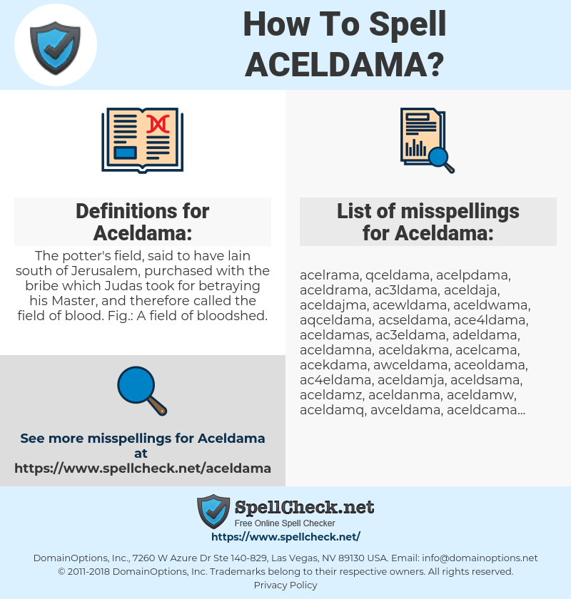 Aceldama, spellcheck Aceldama, how to spell Aceldama, how do you spell Aceldama, correct spelling for Aceldama