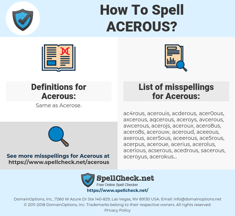 Acerous, spellcheck Acerous, how to spell Acerous, how do you spell Acerous, correct spelling for Acerous