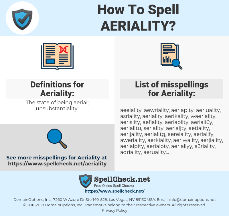 Aeriality, spellcheck Aeriality, how to spell Aeriality, how do you spell Aeriality, correct spelling for Aeriality