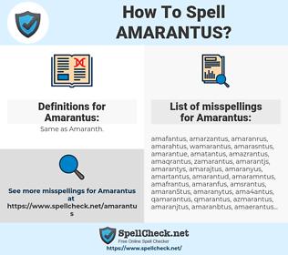 Amarantus, spellcheck Amarantus, how to spell Amarantus, how do you spell Amarantus, correct spelling for Amarantus