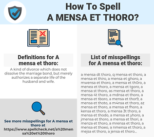 A mensa et thoro, spellcheck A mensa et thoro, how to spell A mensa et thoro, how do you spell A mensa et thoro, correct spelling for A mensa et thoro