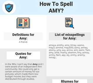 Amy, spellcheck Amy, how to spell Amy, how do you spell Amy, correct spelling for Amy