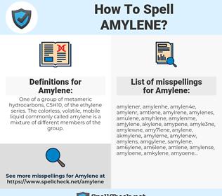 Amylene, spellcheck Amylene, how to spell Amylene, how do you spell Amylene, correct spelling for Amylene