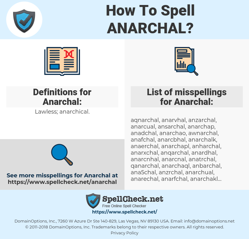 Anarchal, spellcheck Anarchal, how to spell Anarchal, how do you spell Anarchal, correct spelling for Anarchal
