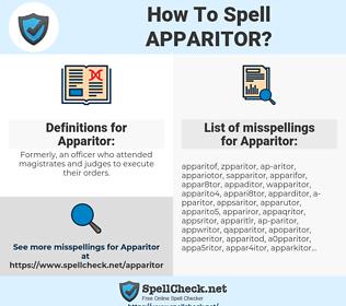 Apparitor, spellcheck Apparitor, how to spell Apparitor, how do you spell Apparitor, correct spelling for Apparitor