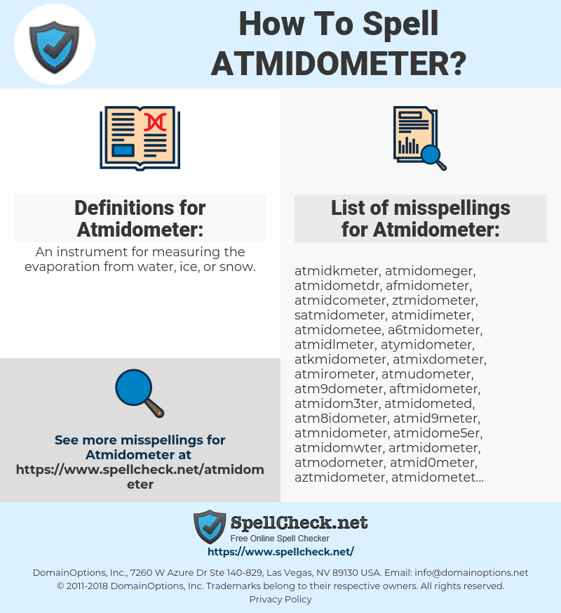 Atmidometer, spellcheck Atmidometer, how to spell Atmidometer, how do you spell Atmidometer, correct spelling for Atmidometer