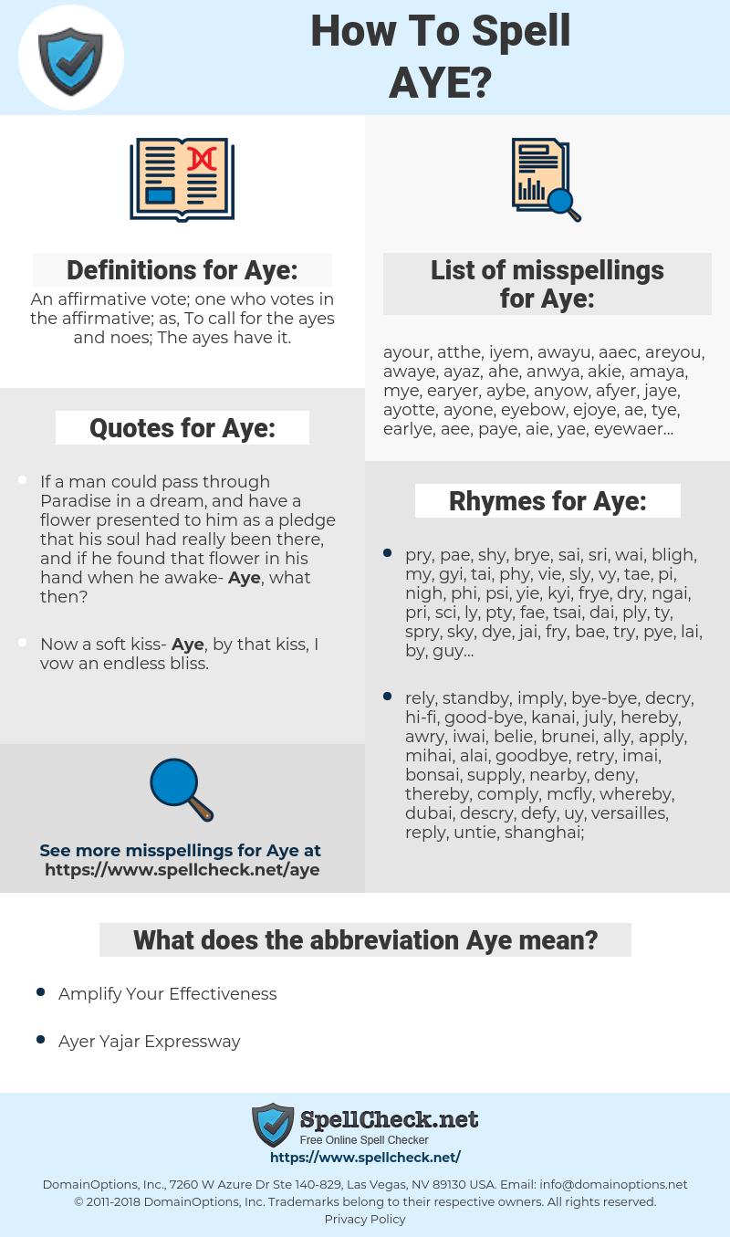 Aye, spellcheck Aye, how to spell Aye, how do you spell Aye, correct spelling for Aye