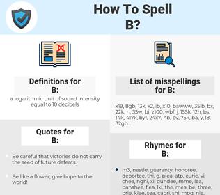 B, spellcheck B, how to spell B, how do you spell B, correct spelling for B