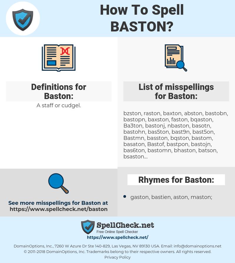 Baston, spellcheck Baston, how to spell Baston, how do you spell Baston, correct spelling for Baston