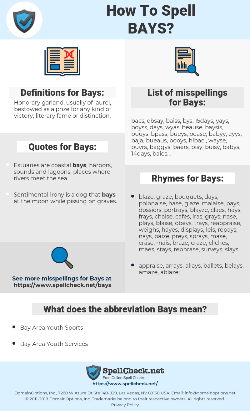 Bays, spellcheck Bays, how to spell Bays, how do you spell Bays, correct spelling for Bays