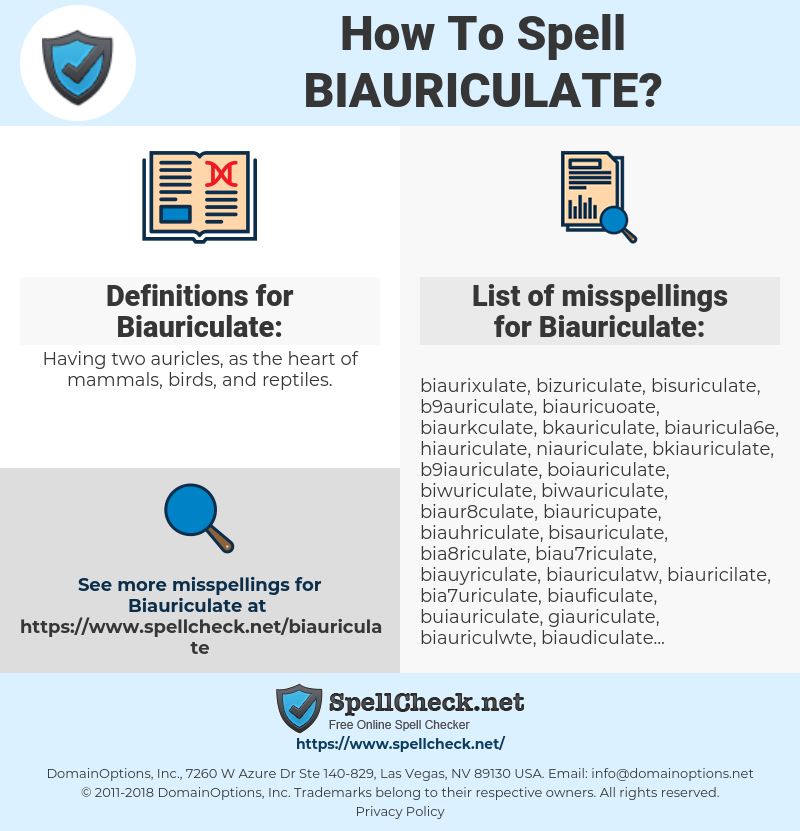 Biauriculate, spellcheck Biauriculate, how to spell Biauriculate, how do you spell Biauriculate, correct spelling for Biauriculate