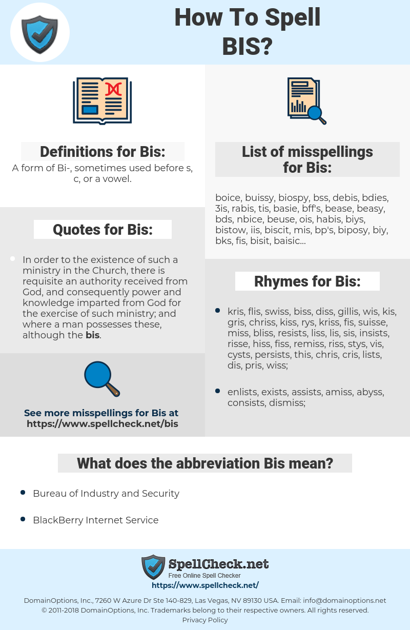 Bis, spellcheck Bis, how to spell Bis, how do you spell Bis, correct spelling for Bis