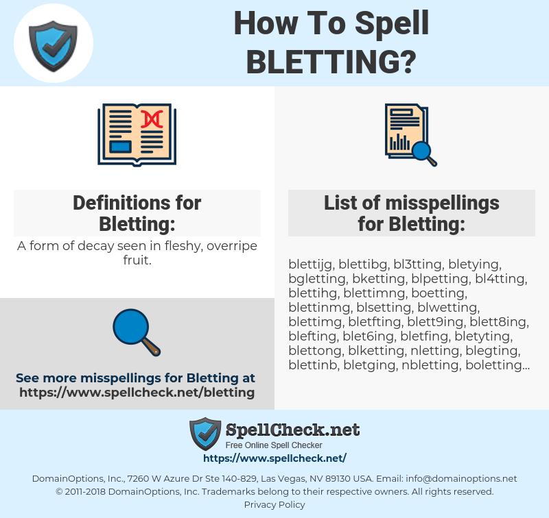 Bletting, spellcheck Bletting, how to spell Bletting, how do you spell Bletting, correct spelling for Bletting