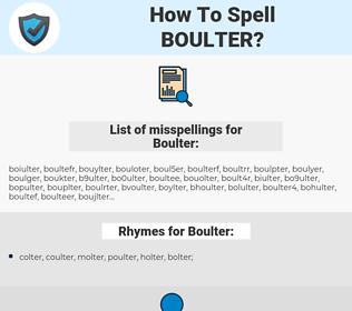 Boulter, spellcheck Boulter, how to spell Boulter, how do you spell Boulter, correct spelling for Boulter