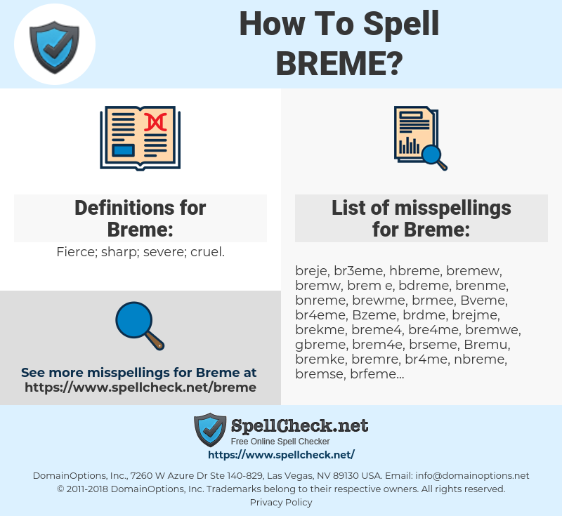 Breme, spellcheck Breme, how to spell Breme, how do you spell Breme, correct spelling for Breme