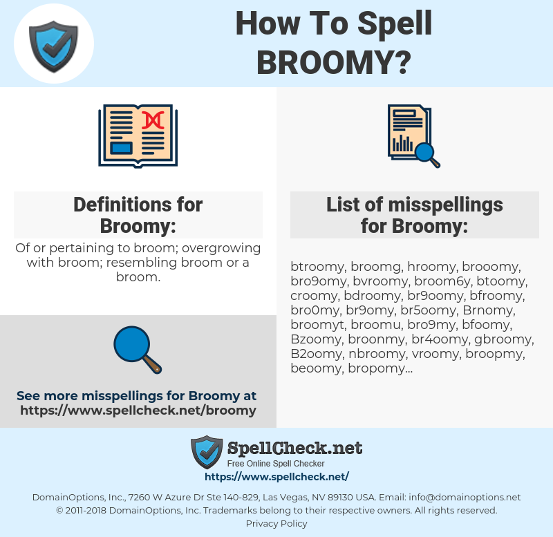 Broomy, spellcheck Broomy, how to spell Broomy, how do you spell Broomy, correct spelling for Broomy