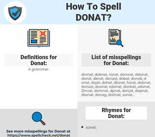 Donat, spellcheck Donat, how to spell Donat, how do you spell Donat, correct spelling for Donat