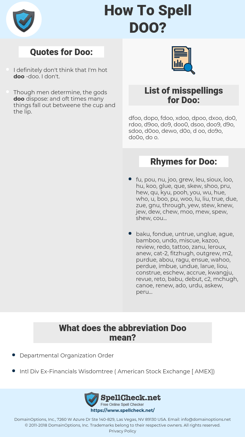 Doo, spellcheck Doo, how to spell Doo, how do you spell Doo, correct spelling for Doo