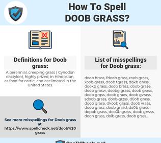 Doob grass, spellcheck Doob grass, how to spell Doob grass, how do you spell Doob grass, correct spelling for Doob grass